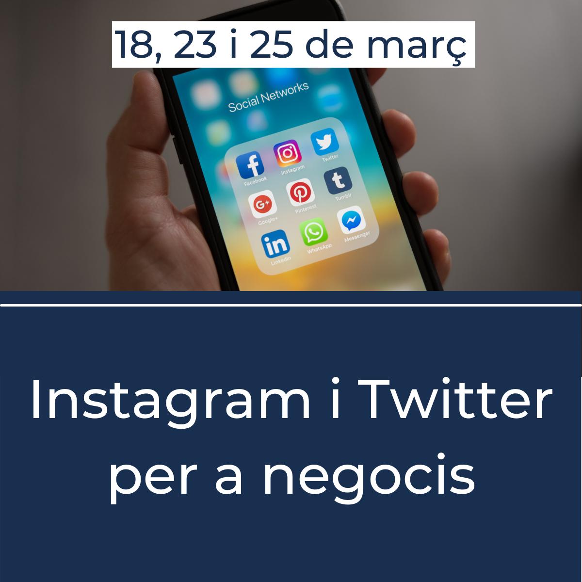 Instagram i Twitter per a negocis