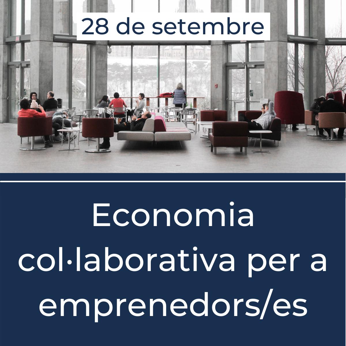 L'economia col·laborativa per emprenedors