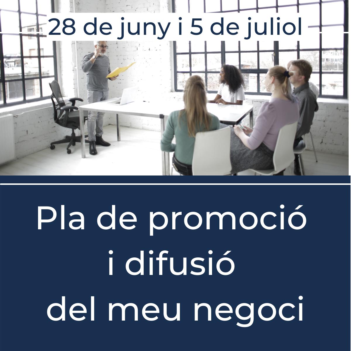 Com elaborar un pla de promoció i difusió del meu negoci?