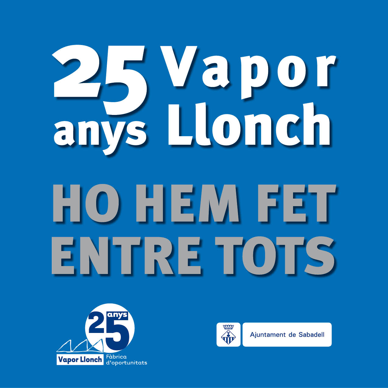 25 anys Vapor Llonch