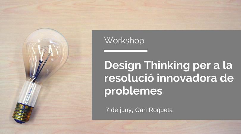 taller de Design Thinking a Can Roqueta